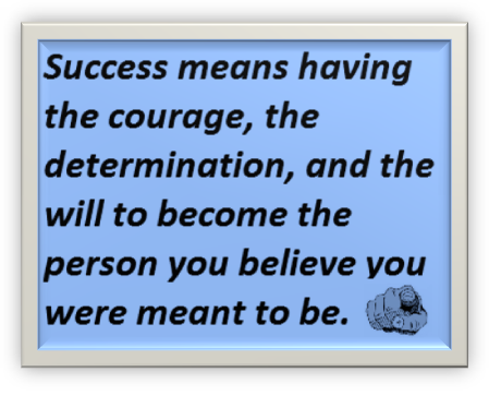 Success means believing in you.