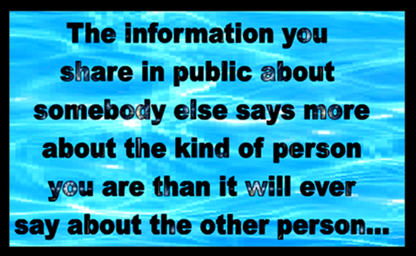 Only share information that enhances your reputation.