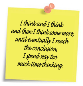 Thinking is not everything.
