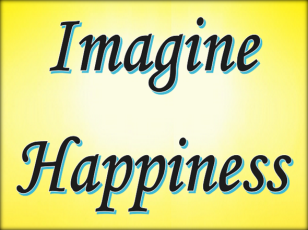 Imagine happiness
