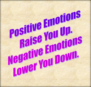 Positive emotions raise you up