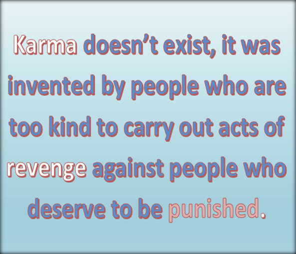 karma-doesnt-exist