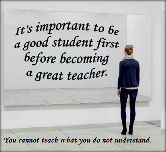 you-cannot-teach-what-you-do-not-understand