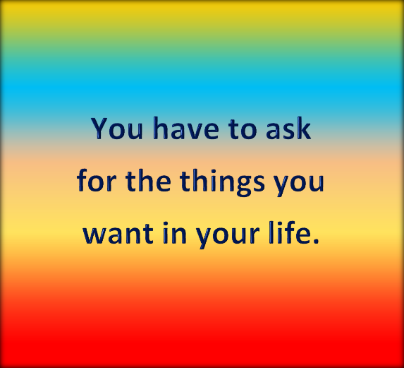 ask and it is given.