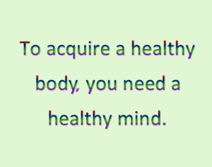 How to acquire a healthy body.