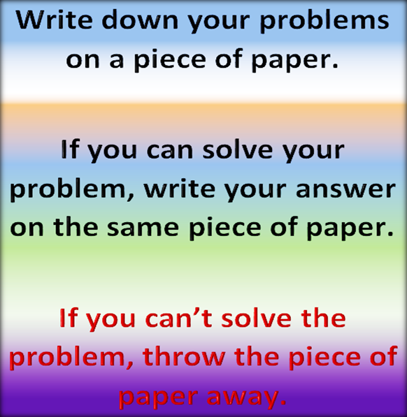Some problems have solutions, some don't.