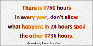 A bad day is not the end of the year.