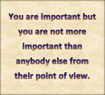 You are important.