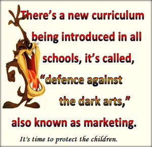 It's time to protect the children from believing a brand is somehow going to make their lives better.