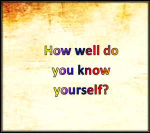 how well do you know yourself