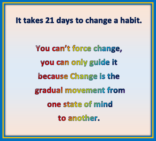 you cannot change your life in 21 days