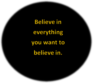 what you believe is important