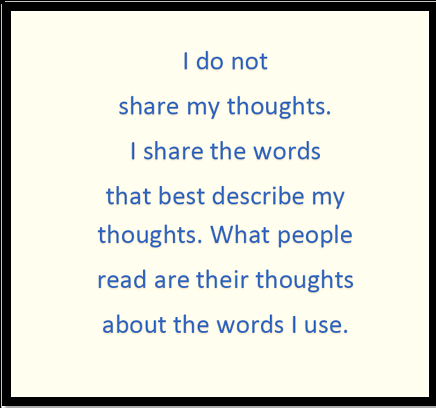 Words do not adequately communicate our thoughts
