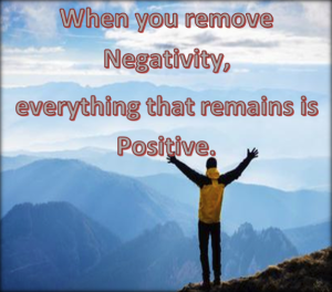 Remove negativity from your life.